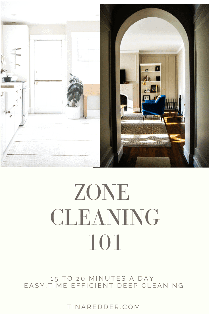 zone cleaning 101