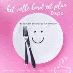 het volle bord eet plan dag 2