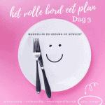 het volle bord eet plan dag 3