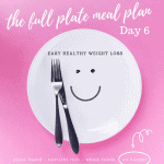 plant based weight loss day 6