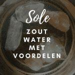 Sole, zout water met voordelen