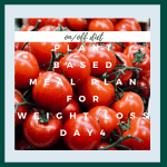 plant based meal plan for weight loss #4