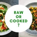 raw oe cooked?